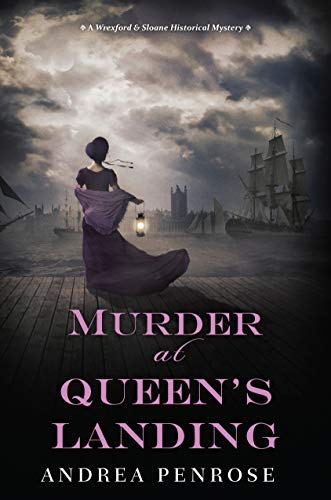 Murder at Queen's Landing (A Wrexford & Sloane Mystery Book 4) by [Andrea Penrose]