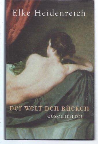 Buchseite und Rezensionen zu 'Der Welt den Rücken : Erzählungen.' von  unbekannt