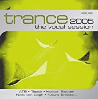 trance 2005: the vocal session