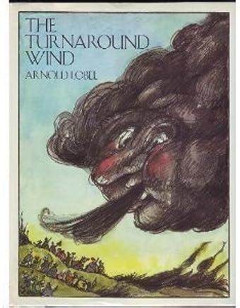The Turnaround Wind by Arnold Lobel (1988-07-01)