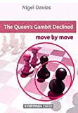 The Queen's Gambit Declined: Move By Move-Davies, Nigel