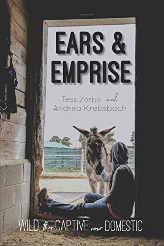 Ears and Emprise: Wild, Then Captive, Now Domestic