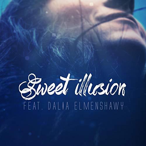 Sweet illusion (feat. Dalia El-Menshawy)