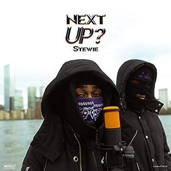 Next Up - S3-E23 [Explicit]