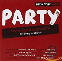 Life & Style Music: Party