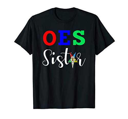 OES Order of the Eastern Star - Sistar, Sisterhood T-Shirt