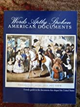 Best words aptly spoken american documents Reviews