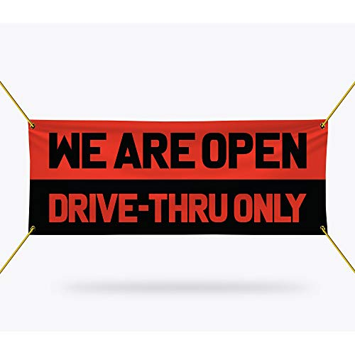 """We are Open Drive Thru Only Banner Sign - 13 oz Heavy Duty Drive Thru Only Vinyl Banner with Metal Grommets, C (24"""" x 48"""")"""