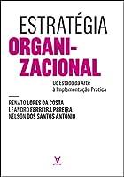 Estratégia Organizacional (Portuguese Edition)