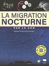 La migration nocturne par le son de Stanislas Wroza