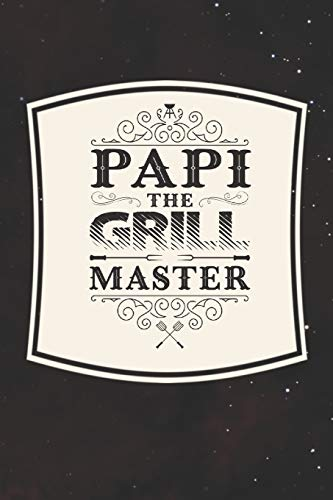 Papi The Grill Master: Family life Grandpa Dad Men love marriage friendship parenting wedding divorce Memory dating Journal Blank Lined Note Book Gift