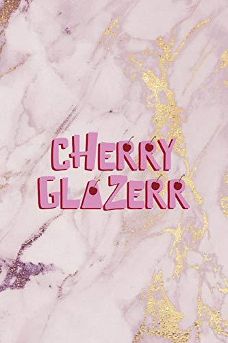 Cherry Glazerr: Cherry Notebook Journal Composition Blank Lined Diary Notepad 120 Pages Paperback Pink