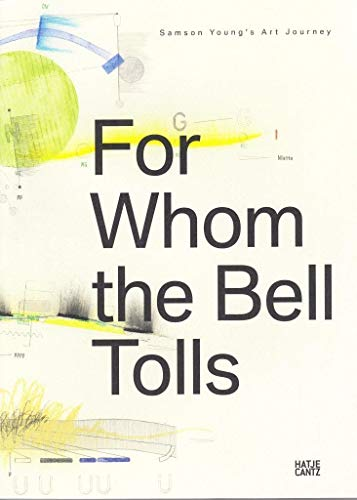 For Whom the Bell Tolls: Samson Young: Samson Young's Art Journey