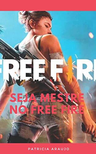 SEJA MESTRE NO FREE FIRE