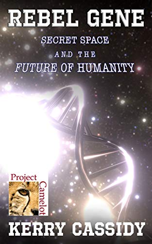 REBEL GENE: Secret Space and the Future of Humanity (English Edition)