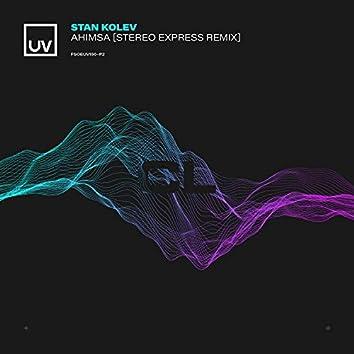 Ahimsa (Stereo Express Remix)