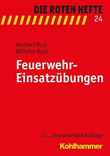 Feuerwehr-Einsatzübungen (Die Roten Hefte, Band 24)