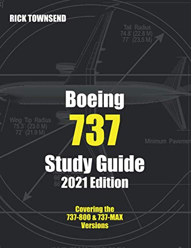 Boeing 737 Study Guide, 2021 Edition (Rick Townsend Study Guides)