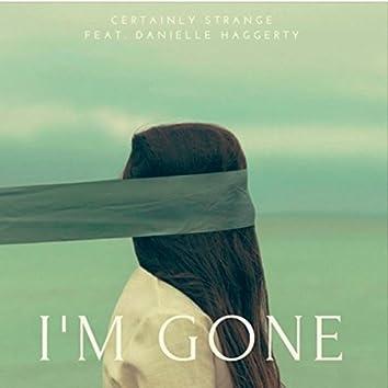 I'm Gone (feat. Danielle Haggerty)
