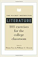 The Pocket Instructor - Literature: 101 Exercises for the College Classroom