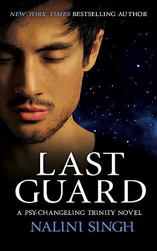 Last Guard: Psy-Changeling Trinity Book 5