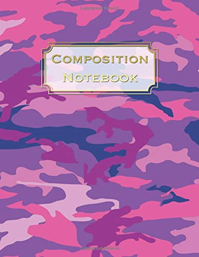 Composition Notebook: Gorgeous Pink & Purple Camo Print Notebook Camouflage Journal Blank Lined College Ruled Composition Notepad 140...