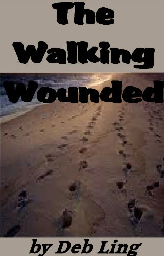 Book: The Walking Wounded by Deb Ling