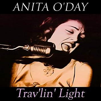 Trav'lin' Light (50 Original Songs)