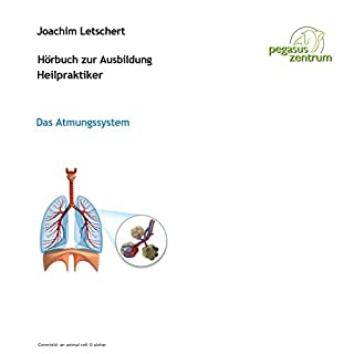 Hörbuch zur Ausbildung für Heilpraktiker: Das Atmungssystem Titelbild