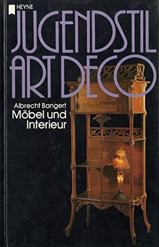 Jugendstil / Art deco I. Möbel und Interieur.