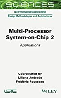 Multi-Processor System-on-Chip 2: Applications