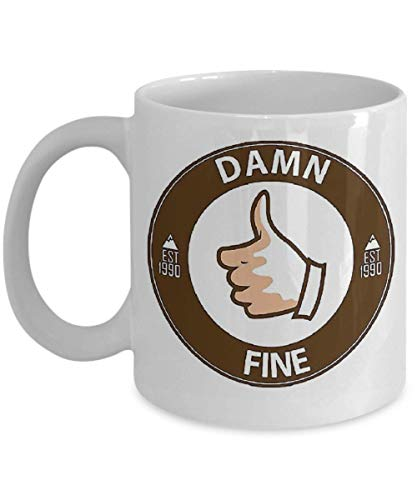 Damn Fine - Cooper Coffee Mug, Funny, Cup, Tea, Gift for Christmas, Father's Day, Xmas, Dad, Anniversary, Mother's Day, Papa, Heart, Santa