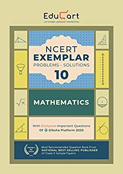 Educart NCERT Mathematics Exemplar Class 10 (With Reduced Syllabus For 2021) by [Educart]