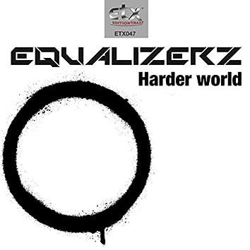 Harder World