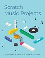 Scratch Music Projects Front Cover