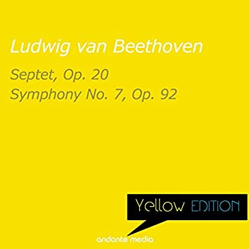 Yellow Edition - Beethoven: Septet, Op. 20 & Symphony No. 7, Op. 92