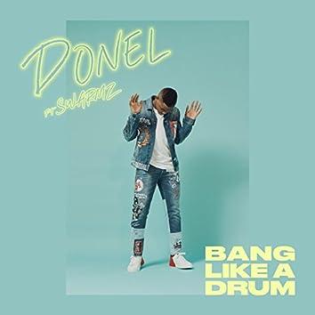 Bang Like A Drum