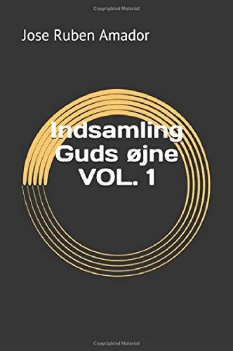 Indsamling Guds øjne VOL. 1 (Danish Edition)