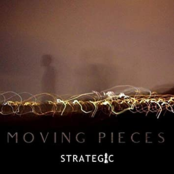 Moving Pieces