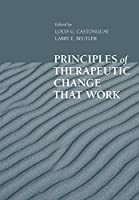 Principles Of Therapeutic Change That Work (Oxford Clinical Psychology)