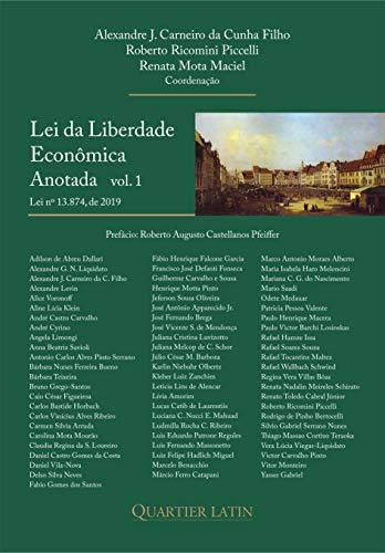 Lei Da Liberdade Econômica Anotada. Vol. 1