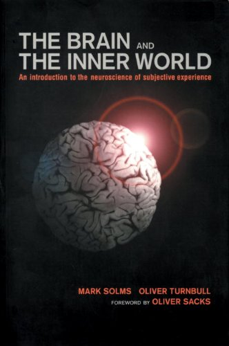 Brain and the Inner World: An Introduction to the Neuroscience of Subjective Experience