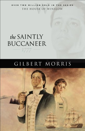 The Saintly Buccaneer (House of Winslow Book #5) (English Edition)