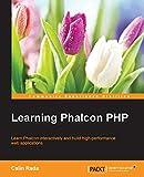 Learning Phalcon PHP (English Edition) - Calin Rada