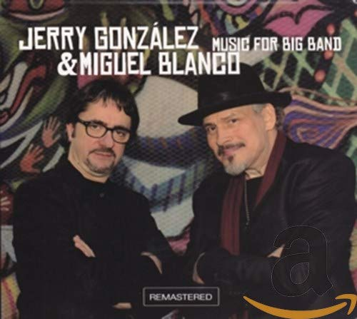 Jerry & Miguel Blanco Gonzalez - Music From Big Band