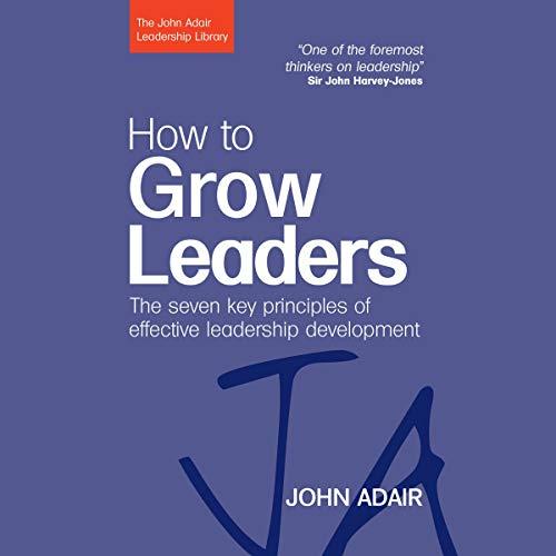 Page de couverture de How to Grow Leaders