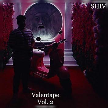 Valentape, Vol.2