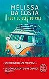 Tout le bleu du ciel - Le Livre de Poche - 12/02/2020