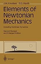 Elements of Newtonian Mechanics: Including Nonlinear Dynamics by Jens Martin Knudsen (1996-01-01)
