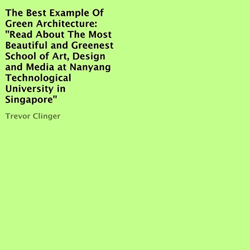 The Best Example of Green Architecture audiobook cover art